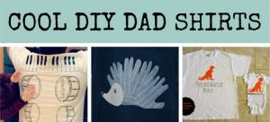 Fathers Day Gift Ideas DIY shirts for Dad from Lalymom sidebar
