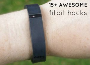 FitBit Hacks on Lalymom
