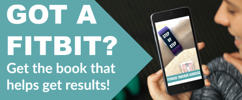 Got a fitbit get this book to help you reach your goals!
