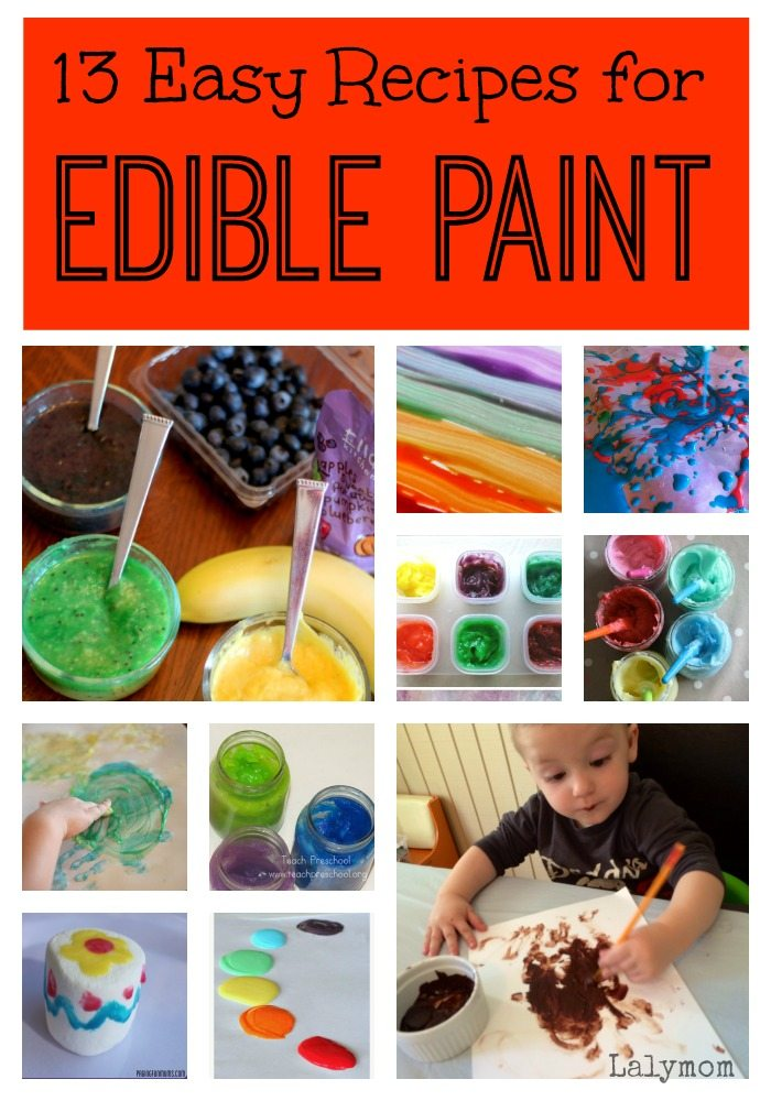 13 Edible Paint Recipes for Babies, Toddlers and Big Kids Too!