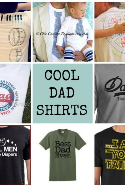 Gift Ideas For Dad: 20 Father's Day T-Shirts to DIY or BUY