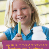 Top 10 School Readiness Activities for Summer
