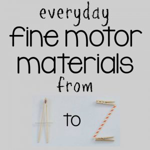 Everyday Fine Motor Activities for Kids A to Z Series