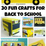 30 School Bus, Apple and Pencil Back to School Crafts on Lalymom.com