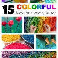 15 AWESOME Colorful toddler sensory ideas