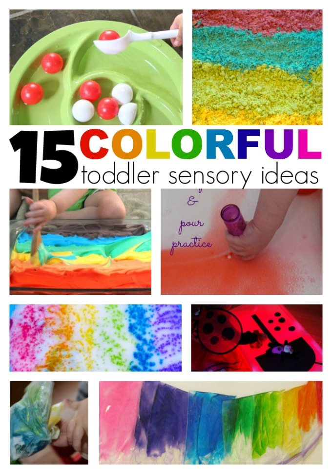 15 SUPER FUN Colorful Toddler Sensory Ideas