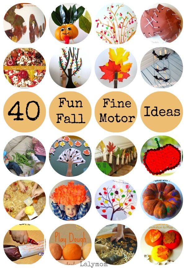 List of 40 Fun Fall Activities for Kids that use Fine Motor Skills on Lalymom.com - these look fun!