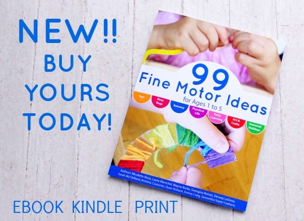 99 Fine Motor Activitie for Kids Ages 1 to 5 available in Print, Kindle and eBook editions - Buy yours today on Lalymom.com!