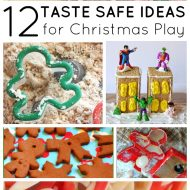 12 Taste Safe Sensory Play Ideas for Christmas