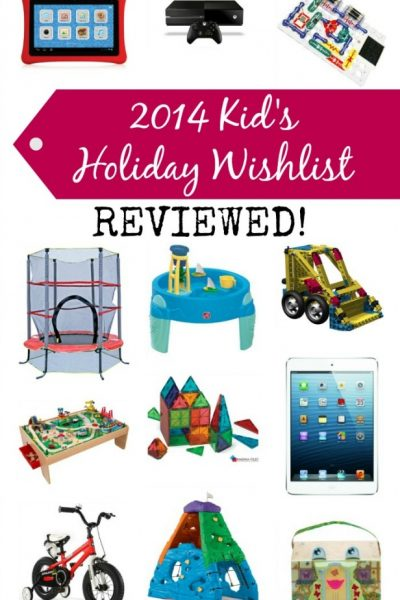 Holiday Wishlist Reviewed: Top Gifts For Kids with Full Reviews!