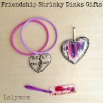 shrinky dink gifts great friendship gift ideas