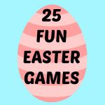 The 25 BEST Easter Games for Kids