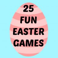 25 FUN Easter Games for Kids