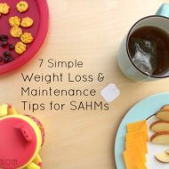 7 Simple Tips for How to Maintain Weight as a SAHM