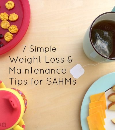 How to Maintain Weight as a SAHM – 7 Tips to Help