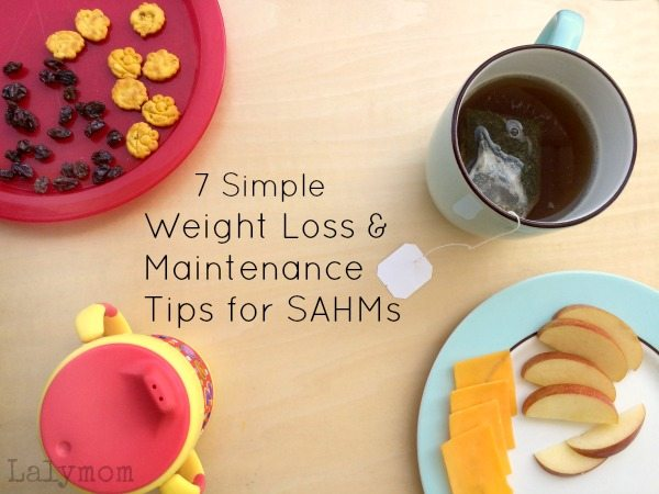 7 Simple Tips for How to Maintain Weight as a SAHM #MOMSLOVEAMWELL
