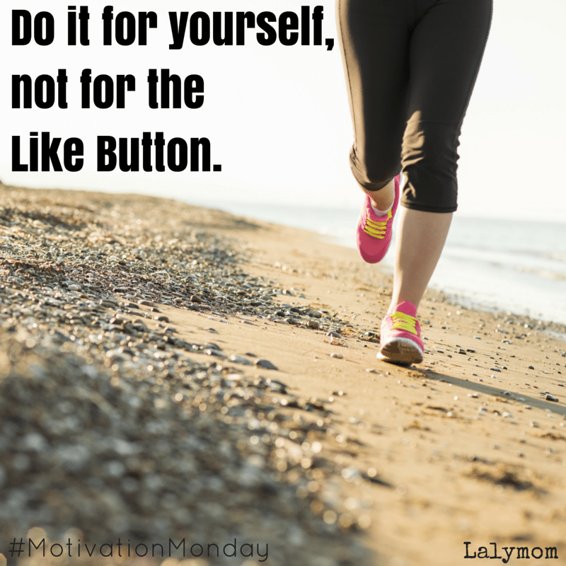 Great Motivation Quotes about Fitness and Life in General - Do it for yourself, not the like button. LOVE IT!