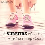 Increase Your Step Count with These 8 Tips