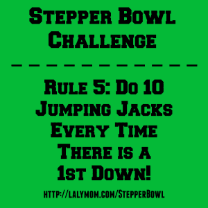 Stepper Bowl Rule 5 on Lalymom.com