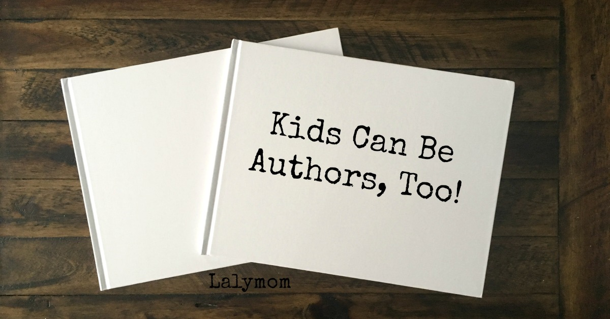 Kids can be authors too! 10+ Ways to Encourage Kids to Be Budding Authors
