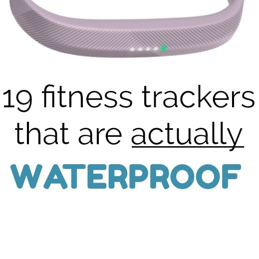 19 Fitbits, Fitness trackers and swim trackers that are ACTUALLY waterproof.