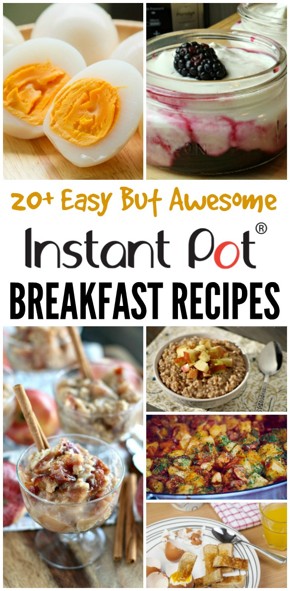 20+ Easy but awesome Instant Pot Breakfast Recipe Ideas - love the idea of using my pressure cooker for breakfast!