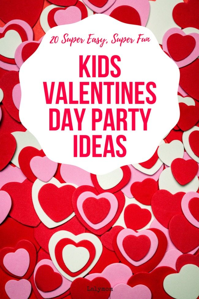 20 Super Easy, Super Fun Kids Valentines Day Party Ideas - so simple, low prep ideas, Love it!