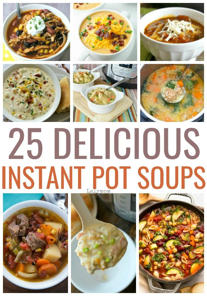 The best 25 Instant Pot soup recipes. Your family will love these easy and healthy soups and stews. #instantpot #souprecipes #pressurecooker #dinner