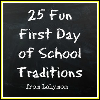 First Day of School Traditions Roundup