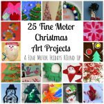 25 Fine Motor Christmas Art Projects for Kids from Lalymom- Fine Motor Fridays MEGA Roundup #FineMotor #CreativeMamas #PlayMatters #KBNMoms