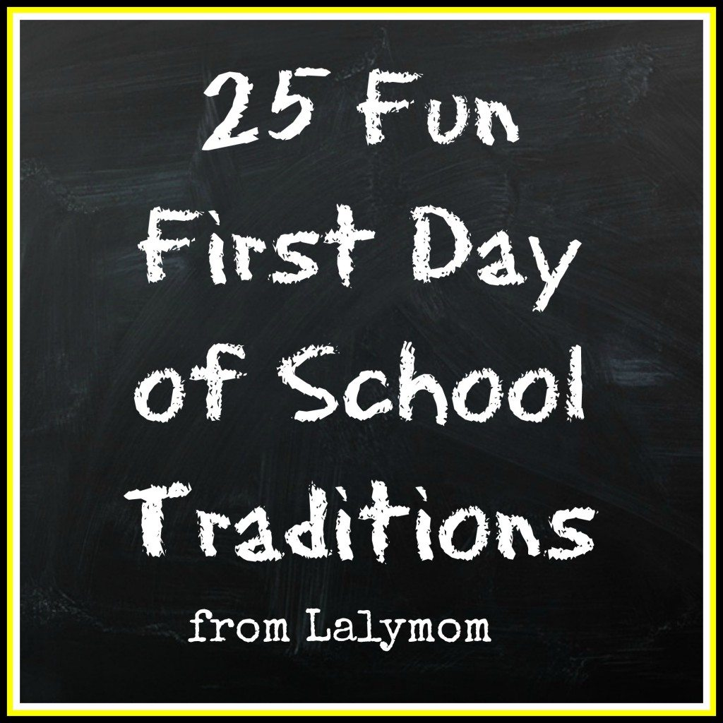First Day of School Traditions from Lalymom