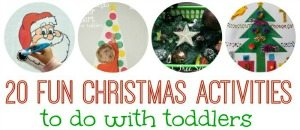 20 FUN Christmas Activities to do with Toddlers on Lalyom - I want to do some of these this year! Sidebar