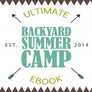 Ultimate Backyard Summer Camp eBook on Lalymom