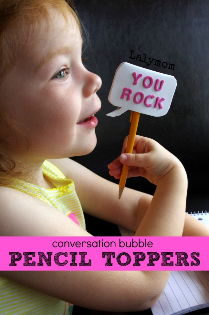 Conversation Bubble Pencil Toppers - Great Back to School Crafts or Party Favors on Lalymom.com