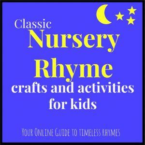 Nursery Rhymes Crafts and Activities - 2 weeks of fun!