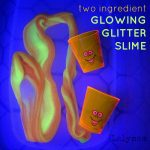 Two Ingredient Recipe to Make Glitter Glow in the Dark Slime on Lalymom.com - so easy and it looks like glowing lava! Cool kids science activity!