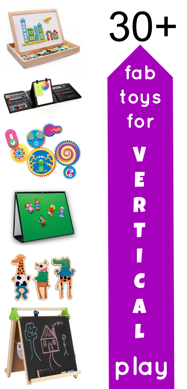 30 Fab toys for Vertical Play!