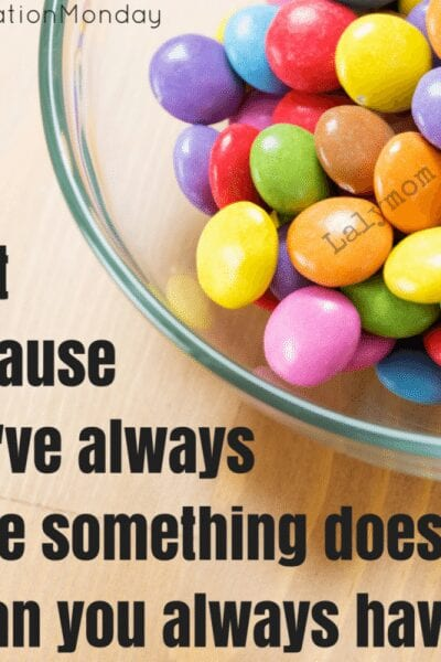 Great list of Motivational Fitness Quotes - Just because you've always done something doesn't mean you always have to. I WILL NOT Raid the candy stash this year!