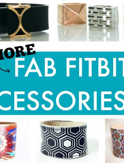 20 More Fab Fitbit Accessories - Fitbit replacement bands and other stylish ways to wear your fitness tracker