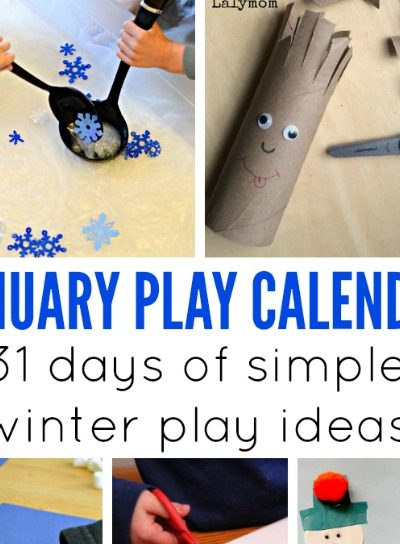January Activities for Kids – Monthly Play Calendar