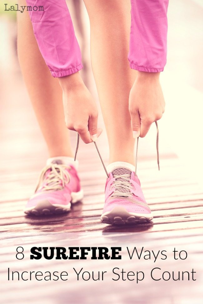 8 Surefire Ways to Increase Your Step Count - Get that Fitbit Count Up Starting Today!