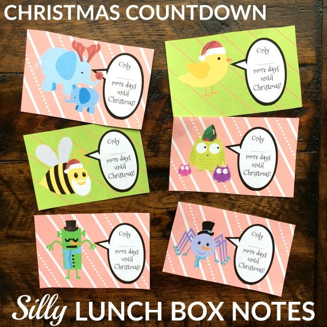 Christmas Countdown Lunch Box Notes - Free Printable notes for your kid's lunch box, some traditional and some kind of wacky!