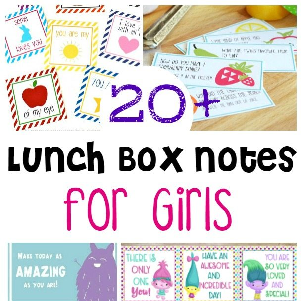 20+ Lunch Box Notes for your Daughter - Print them today so you have them on hand for the school year!