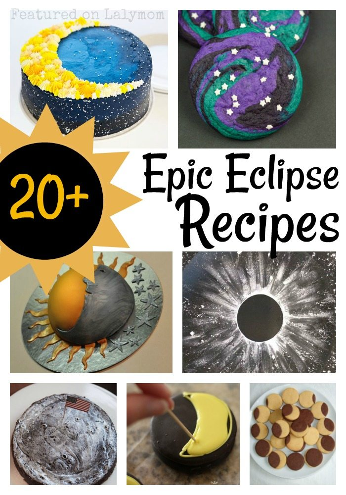 20+ Awesome snacks, drinks and dessert recipes & ideas for your solar eclipse party or school lunch!