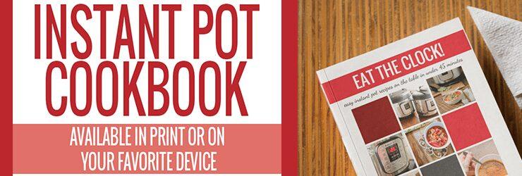 eat the clock instant pot recipes cookbook