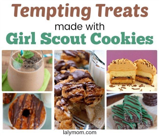 Tempting Treats Made With Girl Scout Cookies on Lalymom