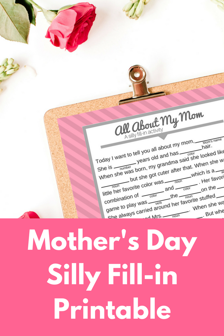 If you love Wacky Mad Libs, you will love this Mother's Day Activity. Print yours today and have the kids fill it out to make mom laugh on her special day! #MothersDay #kids #printable #gifts #mom #classroom #preschool #elementary #kindergarten #parents #activity