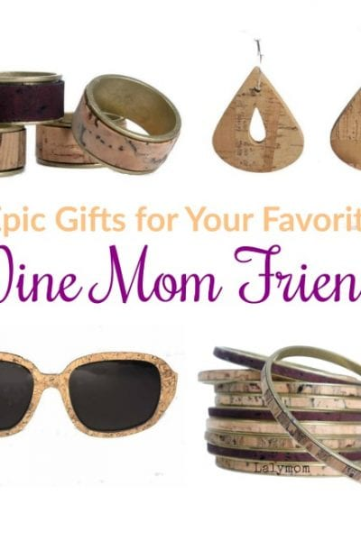 Epic Wine Gifts for Your Wine Mom Friends