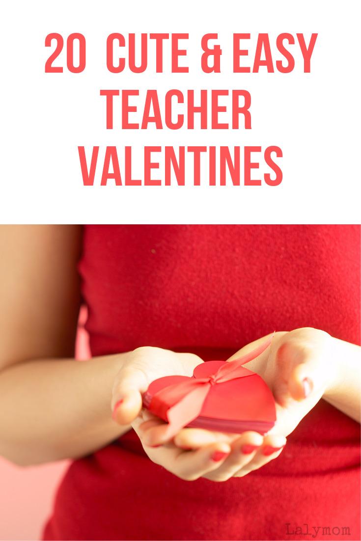 20+ Cute and Easy Teacher Valentine's Ideas #Valentinesday #giftsforteachers #giftideas #classroom #teacher