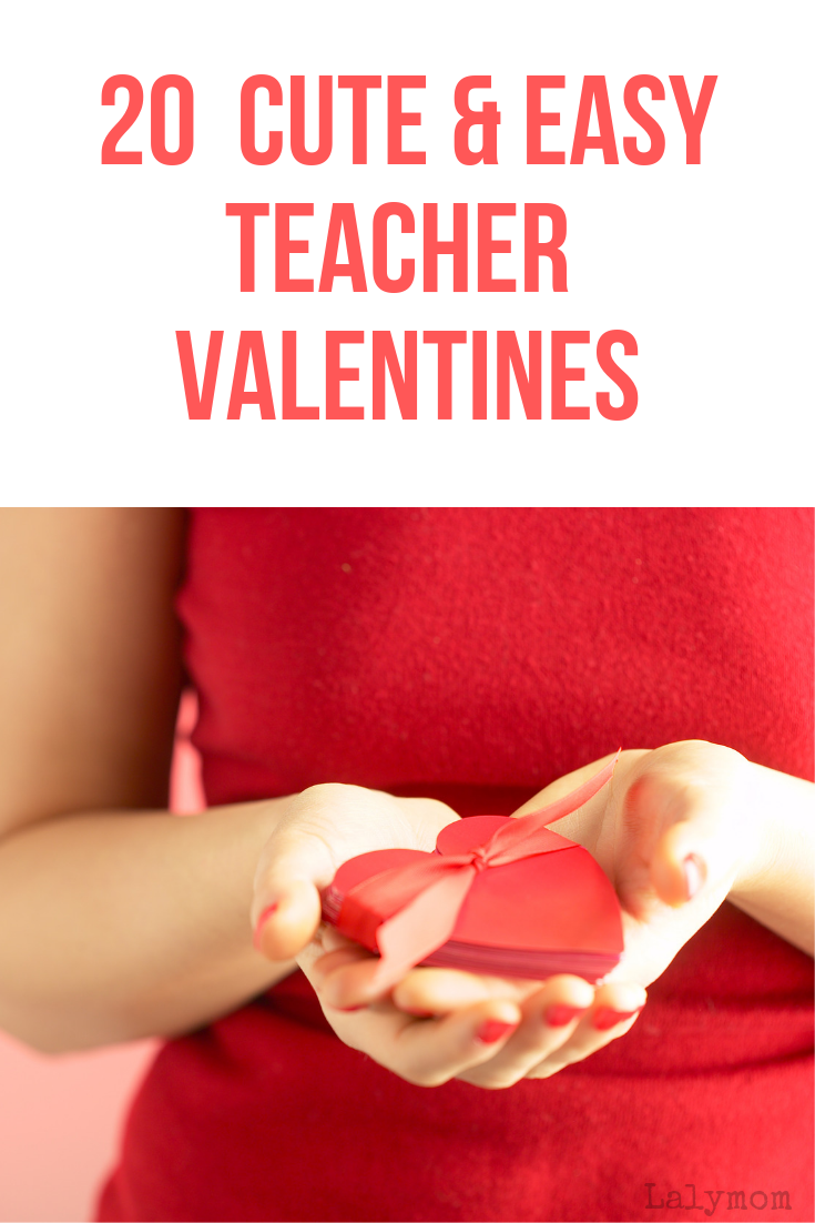 20+ Cute and Easy Teacher Valentine's Ideas #Valentinesday #giftsforteachers #giftideas #classroom #teacher